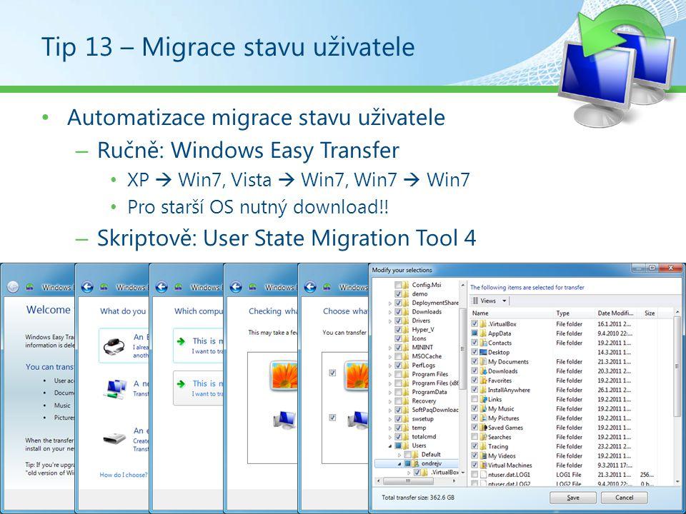 Tip 13 – Migrace stavu uživatele
