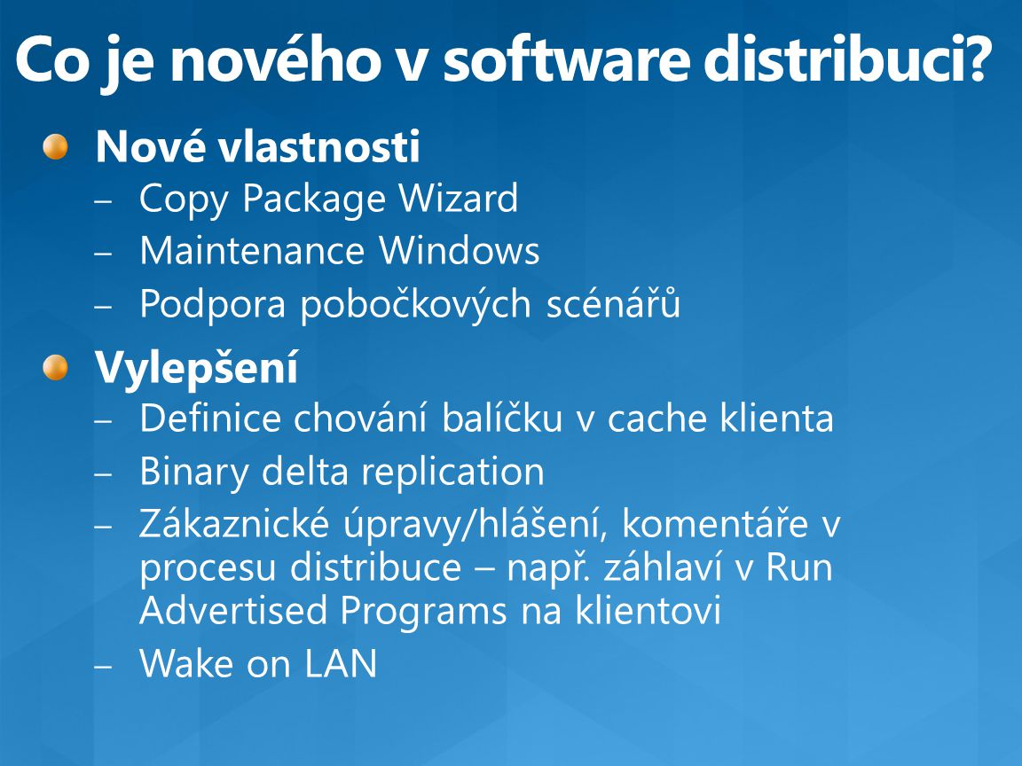 Co je nového v software distribuci