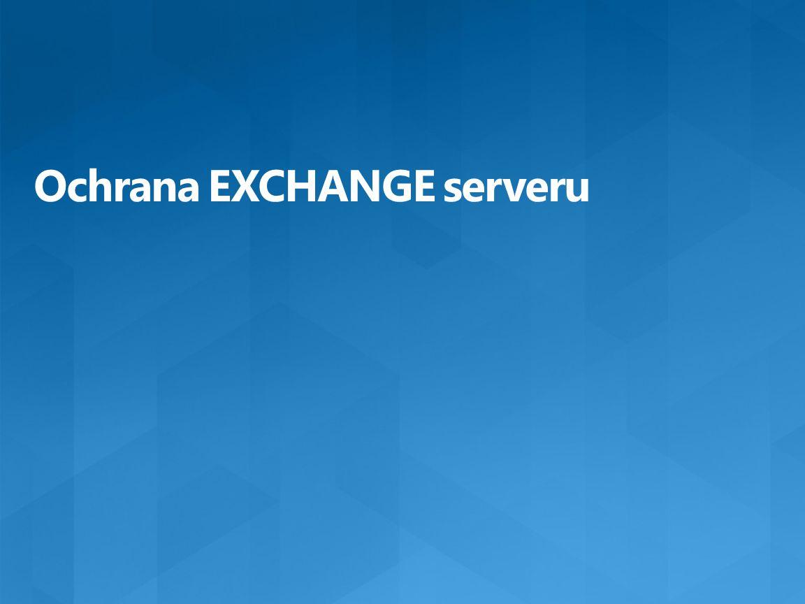 Ochrana EXCHANGE serveru
