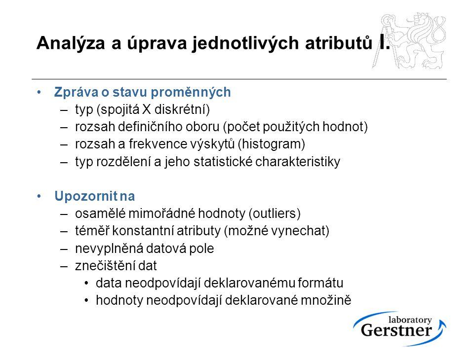 Analýza a úprava jednotlivých atributů I.