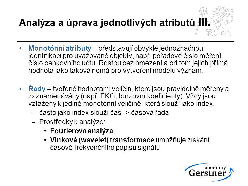 Analýza a úprava jednotlivých atributů III.