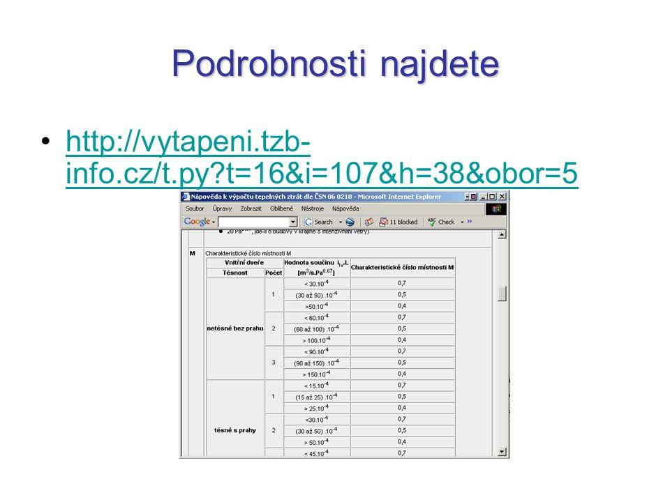 Podrobnosti najdete http://vytapeni.tzb-info.cz/t.py t=16&i=107&h=38&obor=5