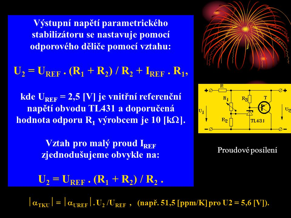 U2 = UREF . (R1 + R2) / R2 + IREF . R1, U2 = UREF . (R1 + R2) / R2 .