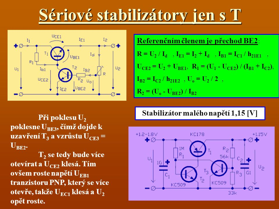 Sériové stabilizátory jen s T