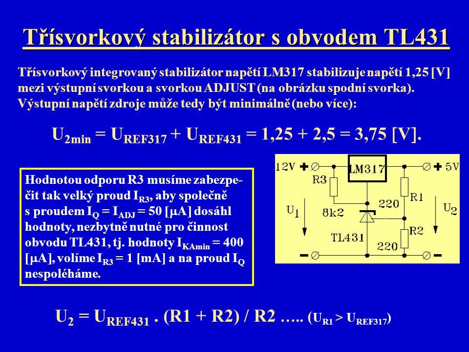 Třísvorkový stabilizátor s obvodem TL431