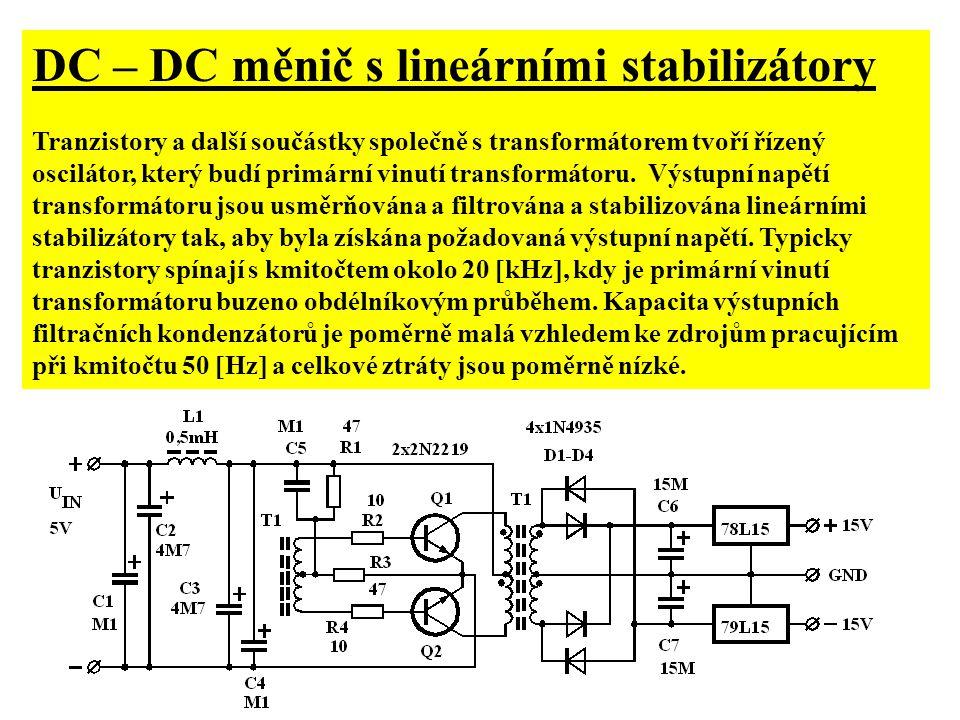 DC – DC měnič s lineárními stabilizátory