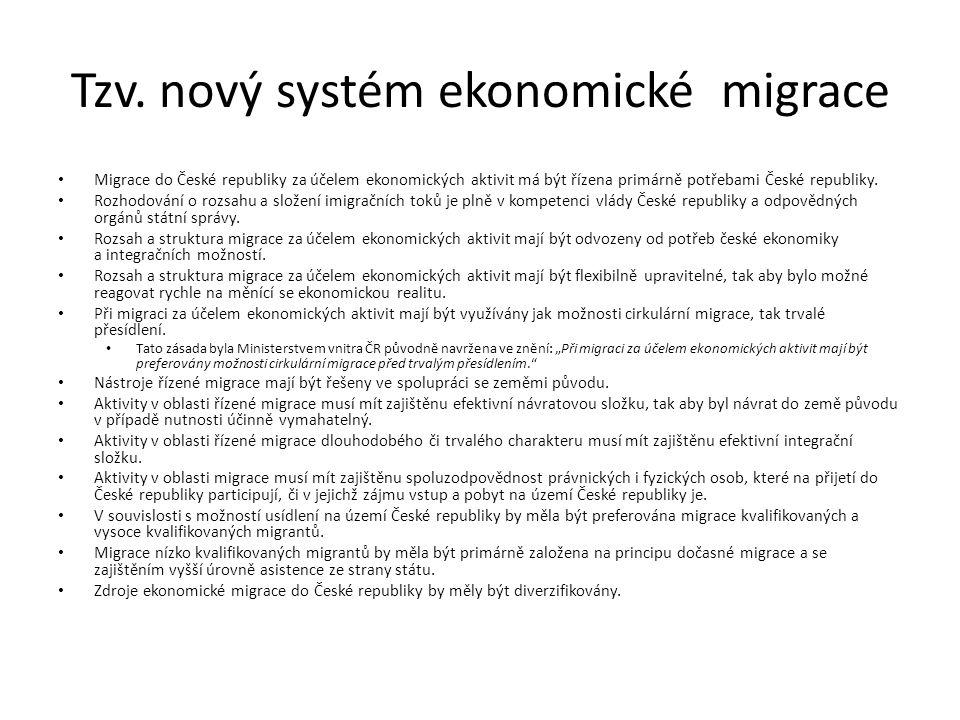 Tzv. nový systém ekonomické migrace