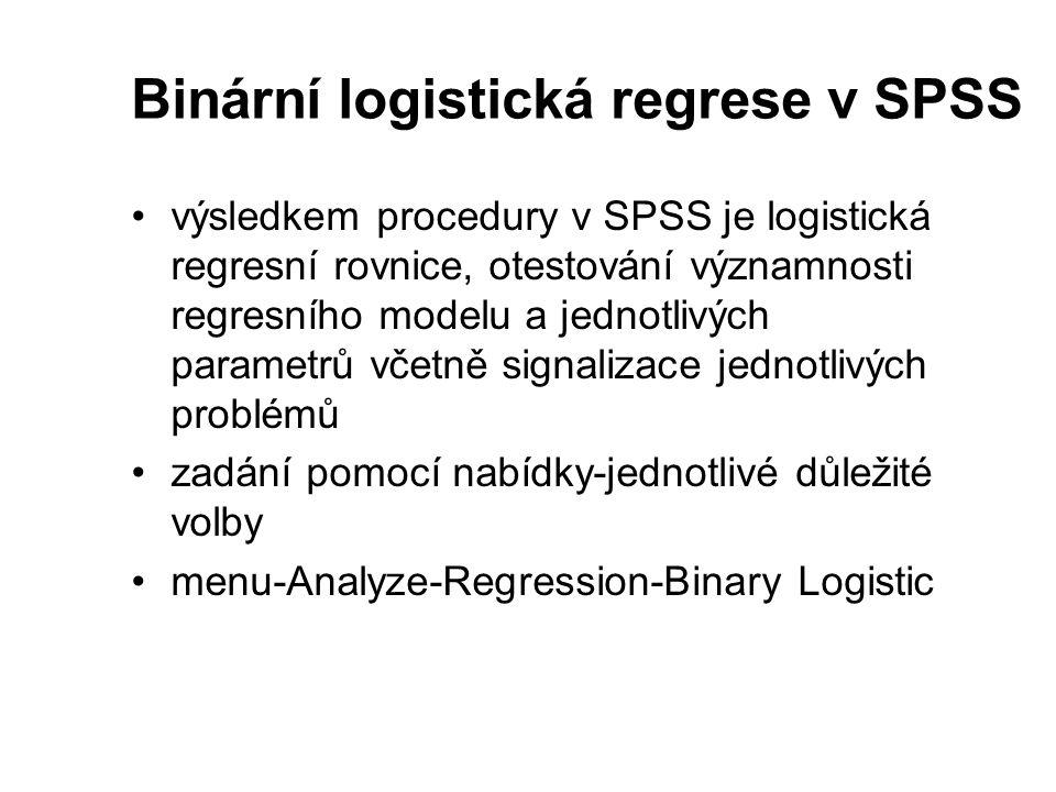 Binární logistická regrese v SPSS