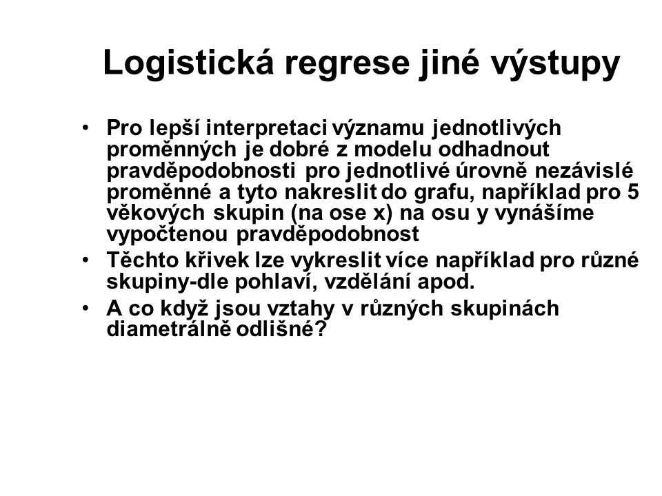 Logistická regrese jiné výstupy