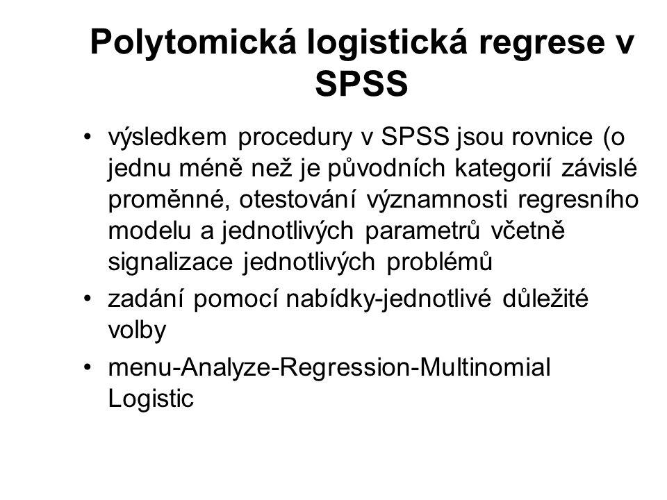 Polytomická logistická regrese v SPSS