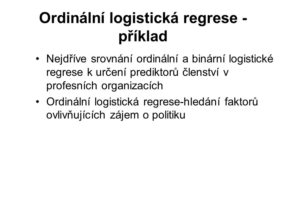 Ordinální logistická regrese - příklad