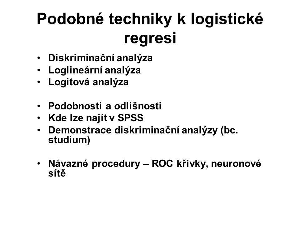 Podobné techniky k logistické regresi