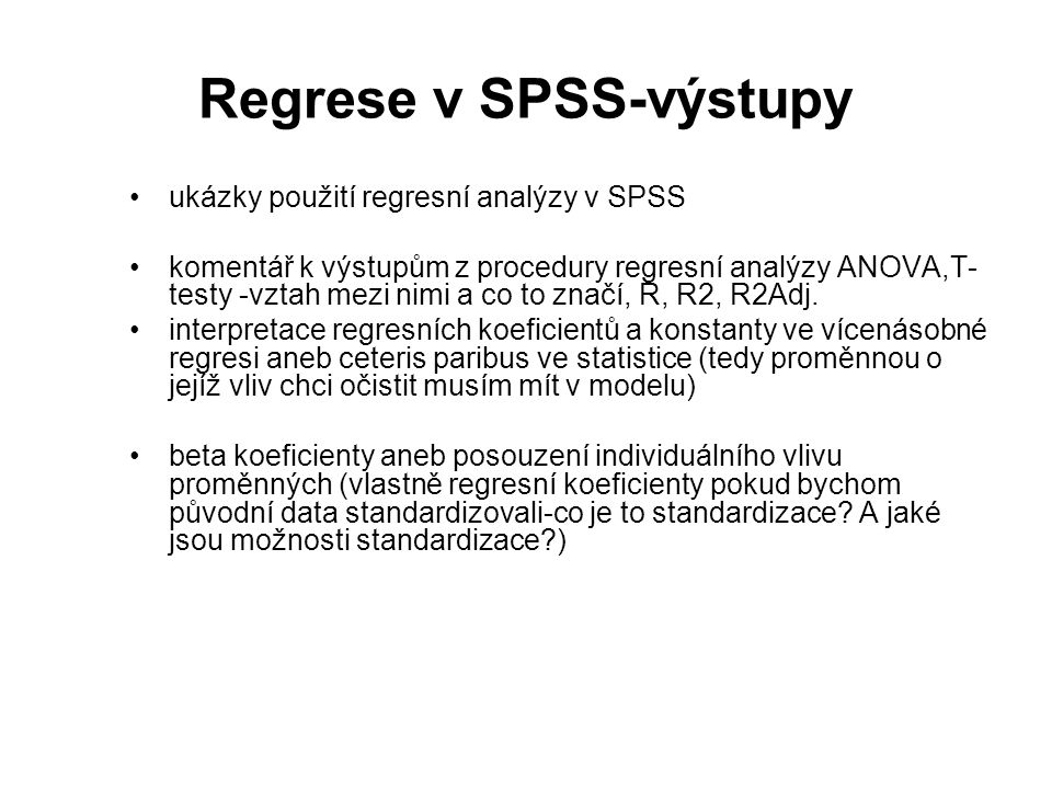 Regrese v SPSS-výstupy