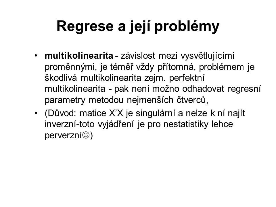 Regrese a její problémy