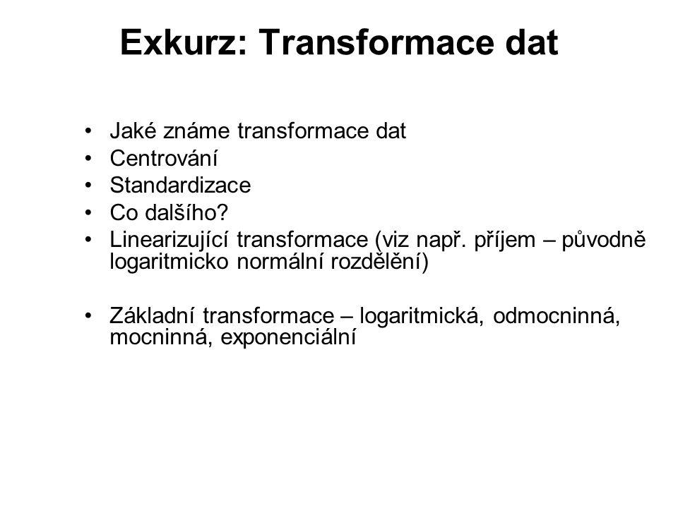 Exkurz: Transformace dat