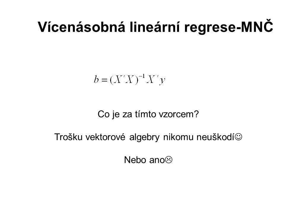 Vícenásobná lineární regrese-MNČ