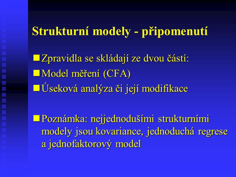 Strukturní modely - připomenutí
