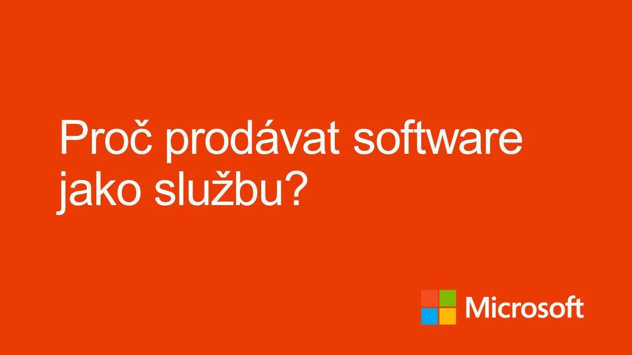 Proč prodávat software jako službu