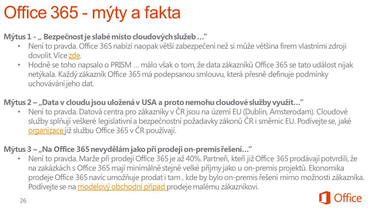 """Office 365 - mýty a fakta Mýtus 1 - """" Bezpečnost je slabé místo cloudových služeb …"""