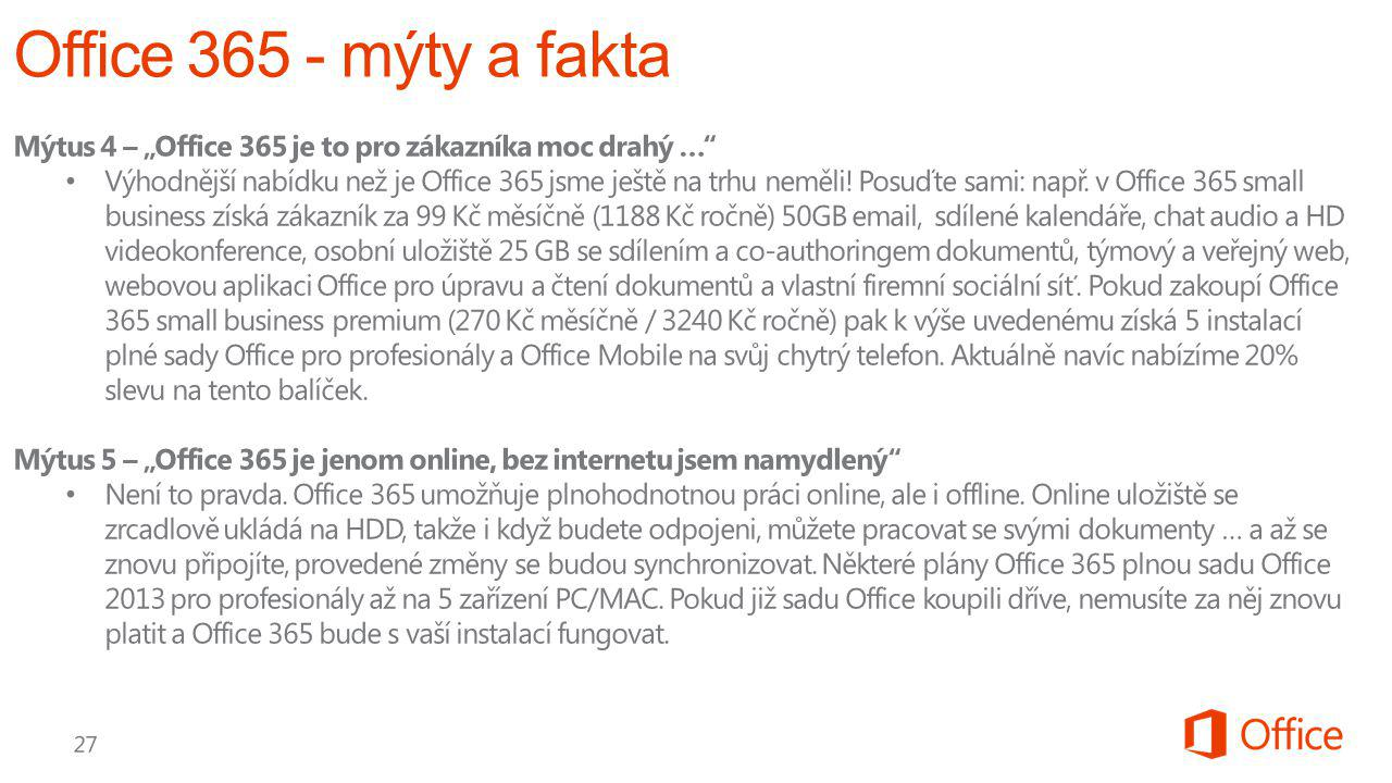 """Office 365 - mýty a fakta Mýtus 4 – """"Office 365 je to pro zákazníka moc drahý …"""