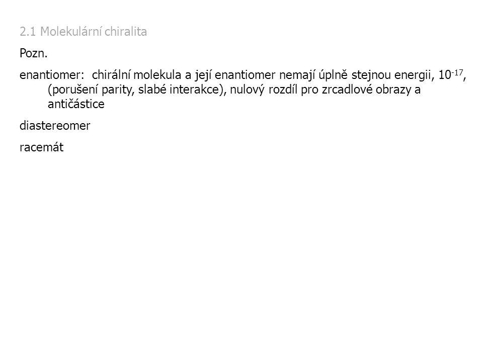 2.1 Molekulární chiralita