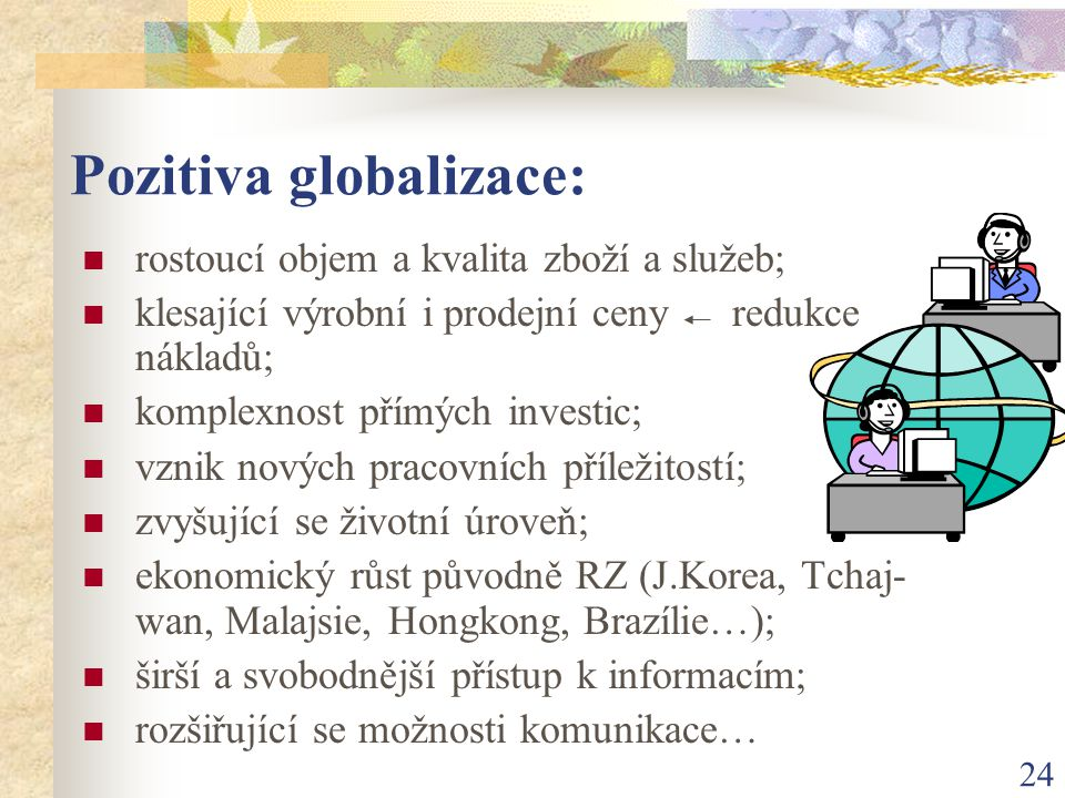 Pozitiva globalizace: