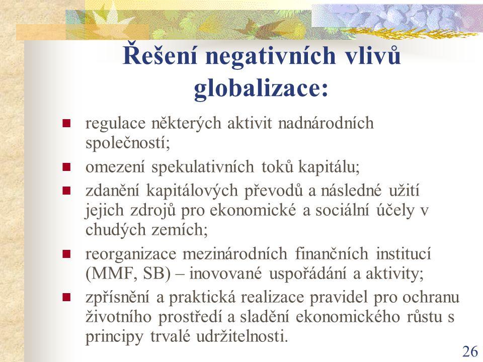 Řešení negativních vlivů globalizace:
