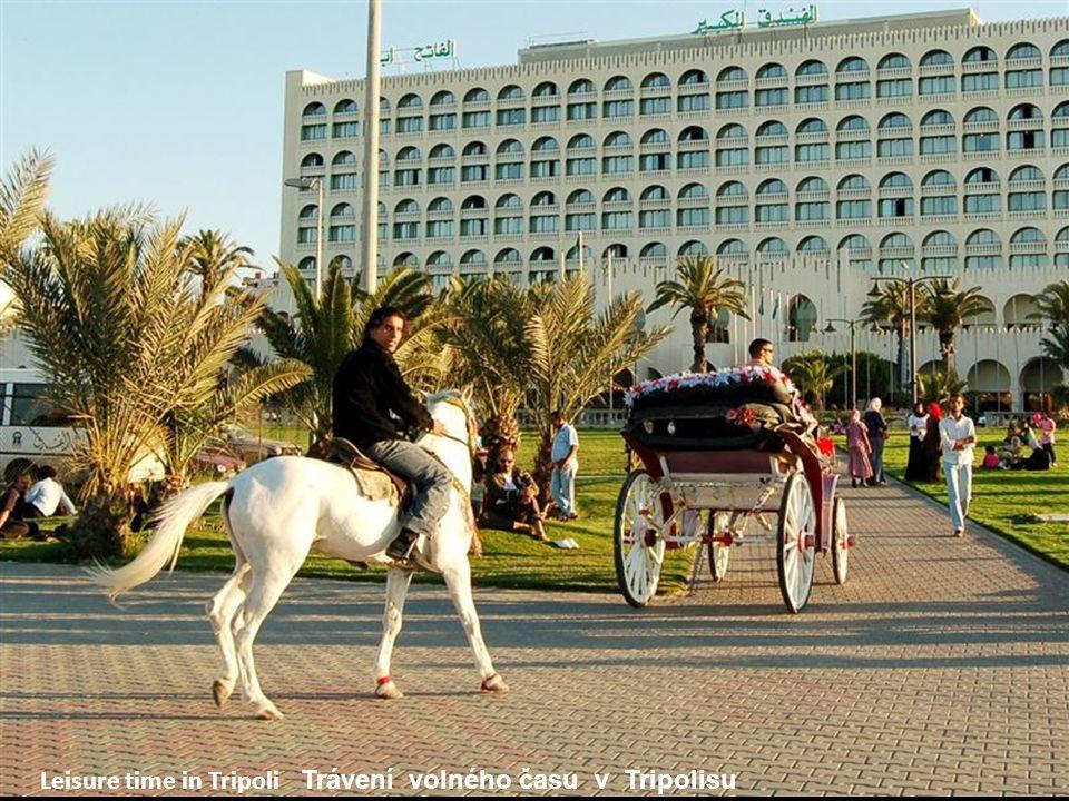 Leisure time in Tripoli Trávení volného času v Tripolisu