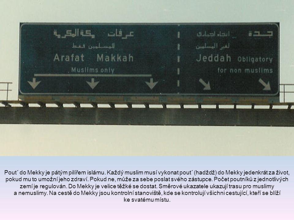 Pout´ do Mekky je pátým pilířem islámu