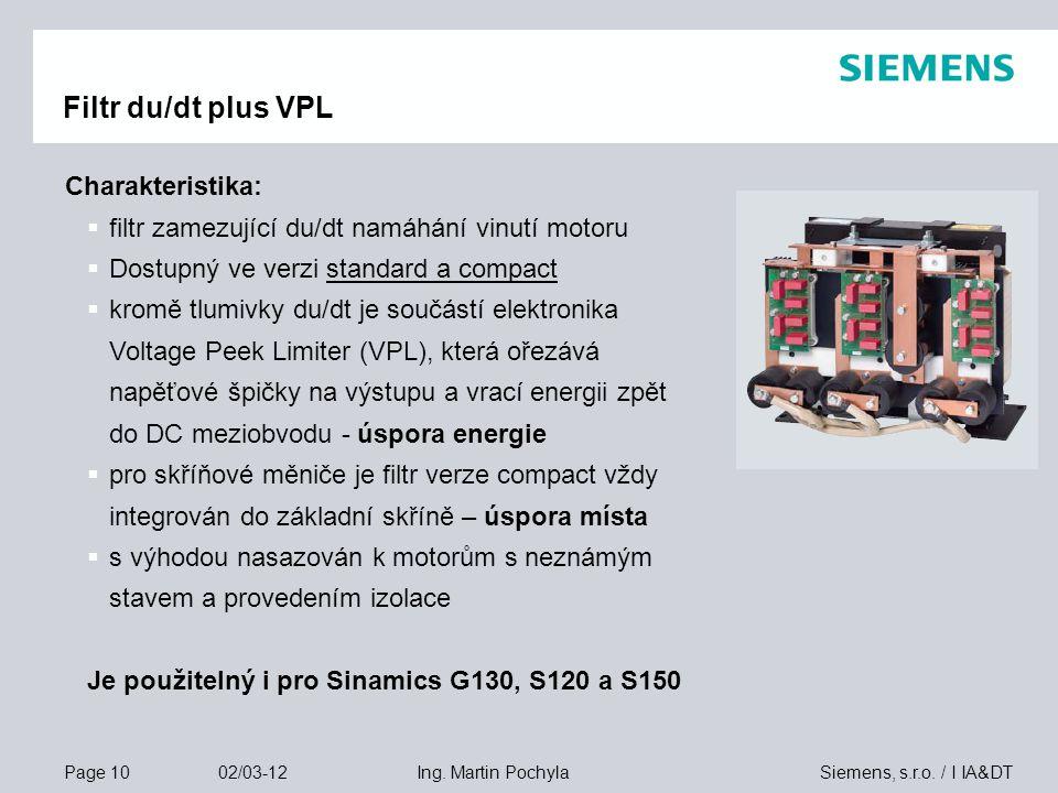 Filtr du/dt plus VPL Charakteristika: