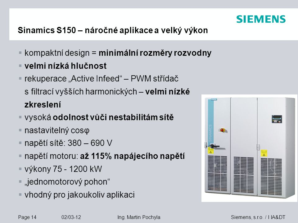 Sinamics S150 – náročné aplikace a velký výkon