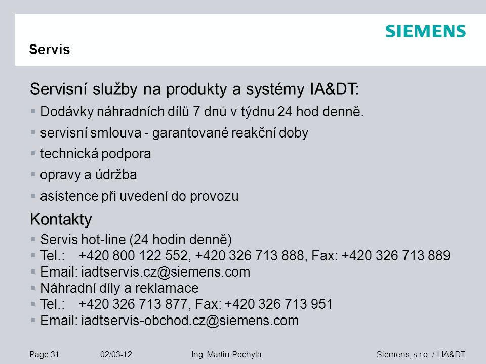 Servisní služby na produkty a systémy IA&DT:
