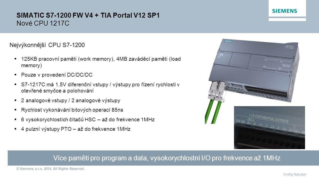 SIMATIC S7-1200 FW V4 + TIA Portal V12 SP1 Nové CPU 1217C