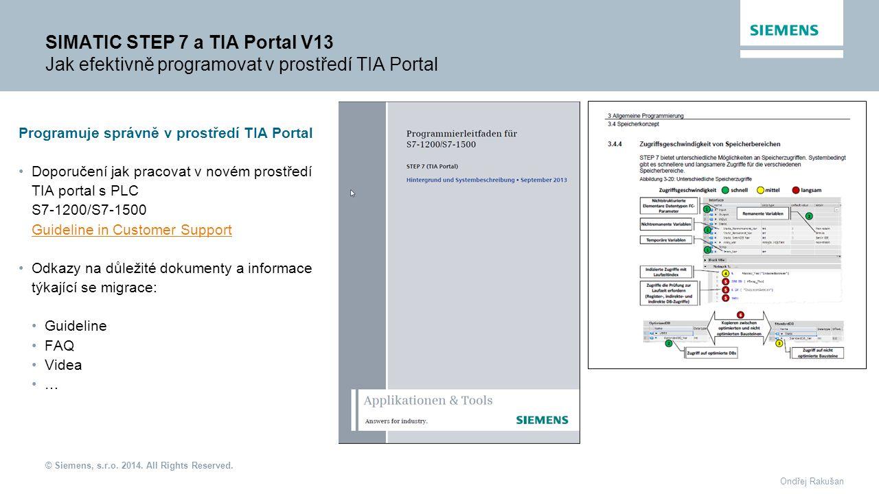SIMATIC STEP 7 a TIA Portal V13 Jak efektivně programovat v prostředí TIA Portal