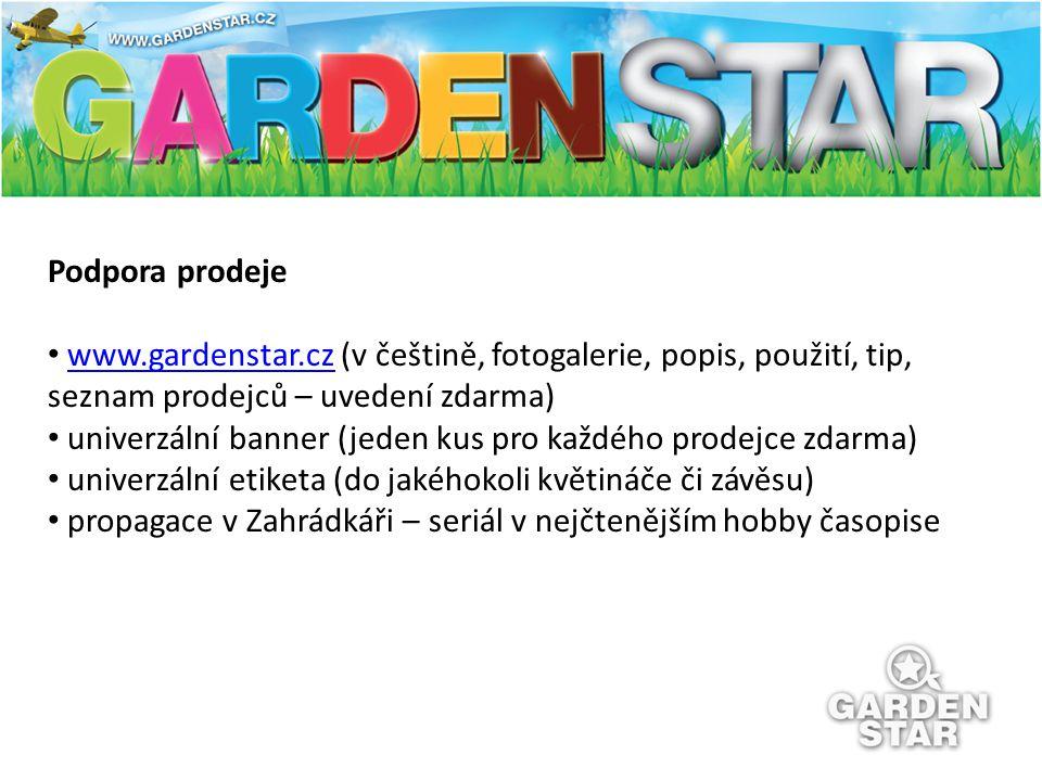 Podpora prodeje www.gardenstar.cz (v češtině, fotogalerie, popis, použití, tip, seznam prodejců – uvedení zdarma)