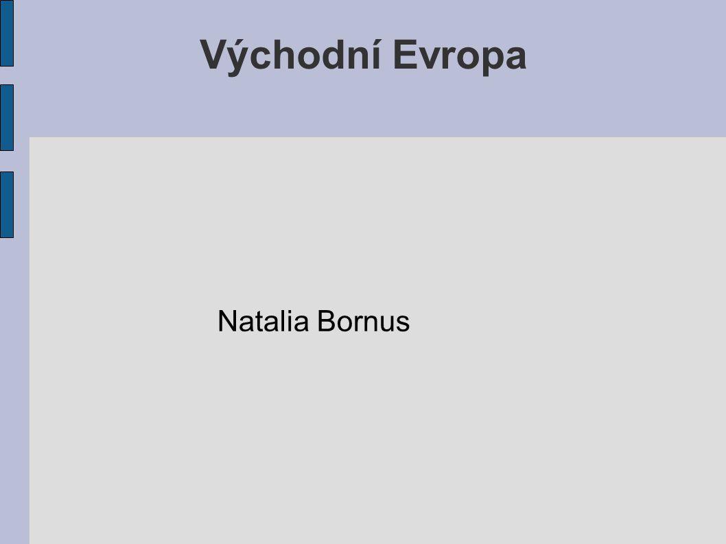 Východní Evropa Natalia Bornus