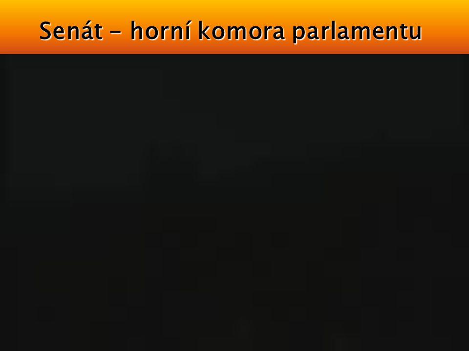 Senát - horní komora parlamentu