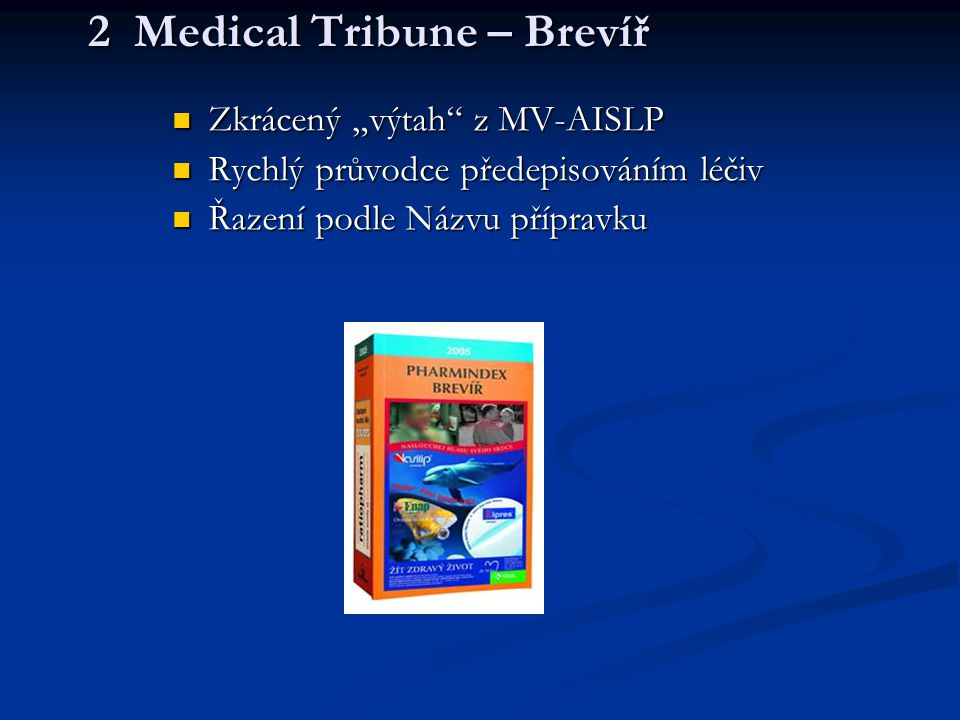 2 Medical Tribune – Brevíř