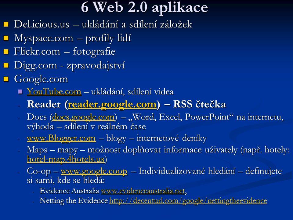 6 Web 2.0 aplikace Del.icious.us – ukládání a sdílení záložek