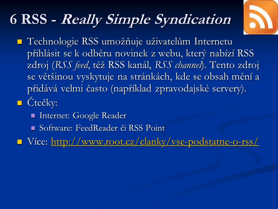 6 RSS - Really Simple Syndication