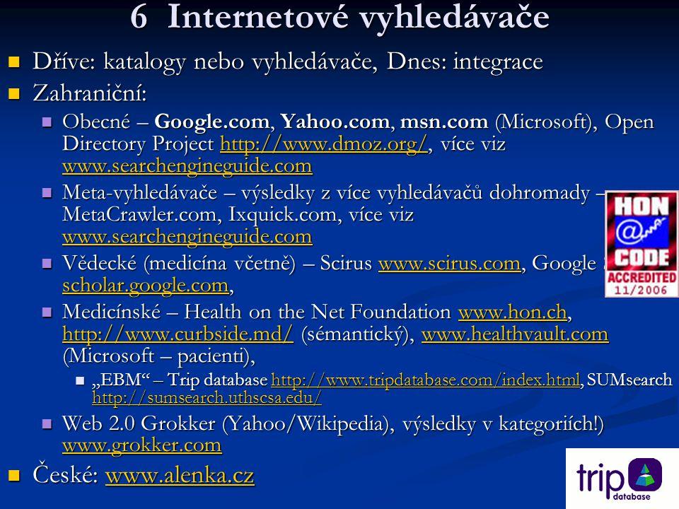 6 Internetové vyhledávače