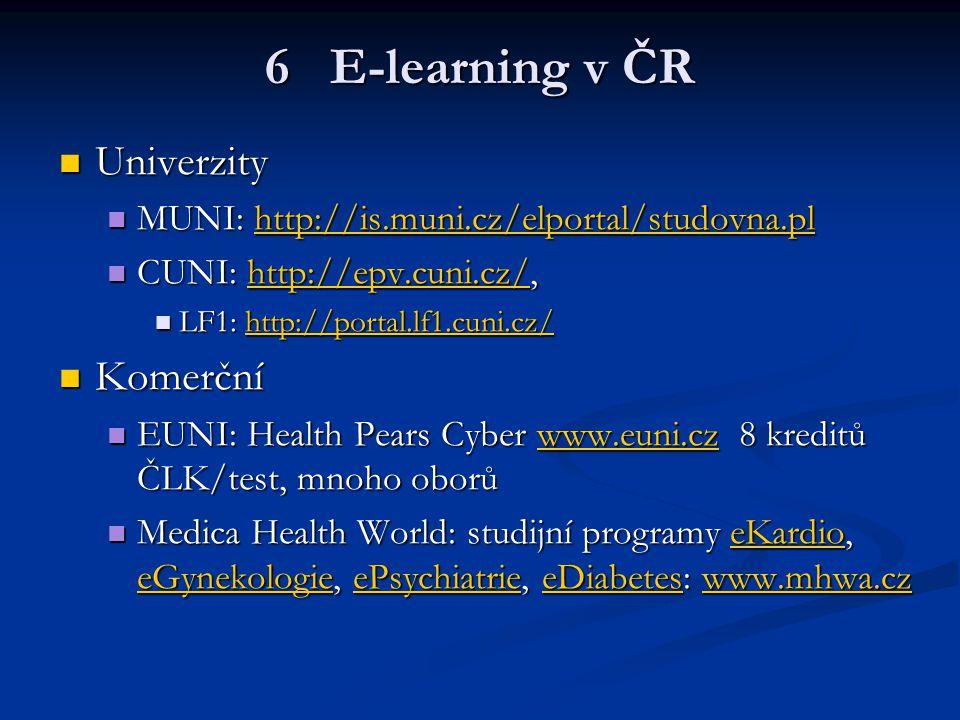 6 E-learning v ČR Univerzity Komerční
