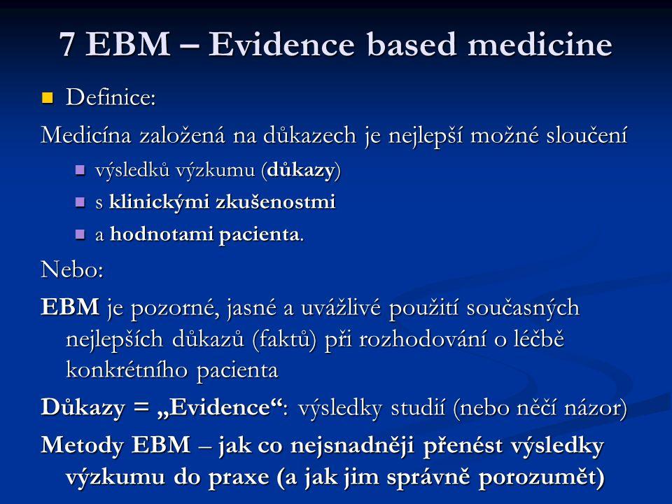 7 EBM – Evidence based medicine