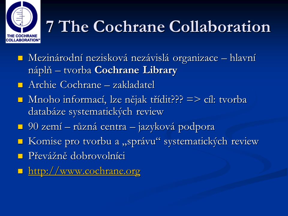 7 The Cochrane Collaboration