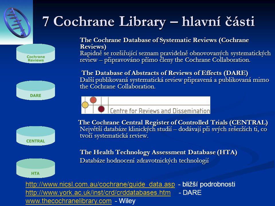 7 Cochrane Library – hlavní části