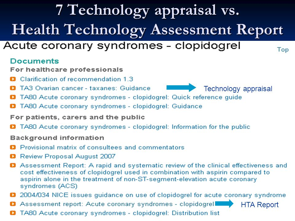 7 Technology appraisal vs. Health Technology Assessment Report