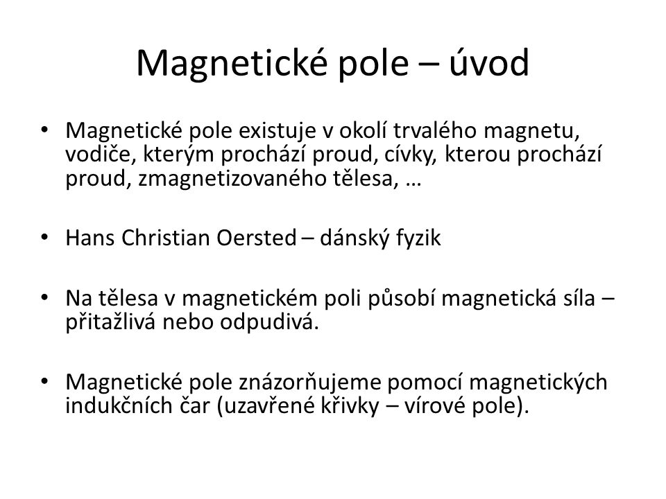 Magnetické pole – úvod