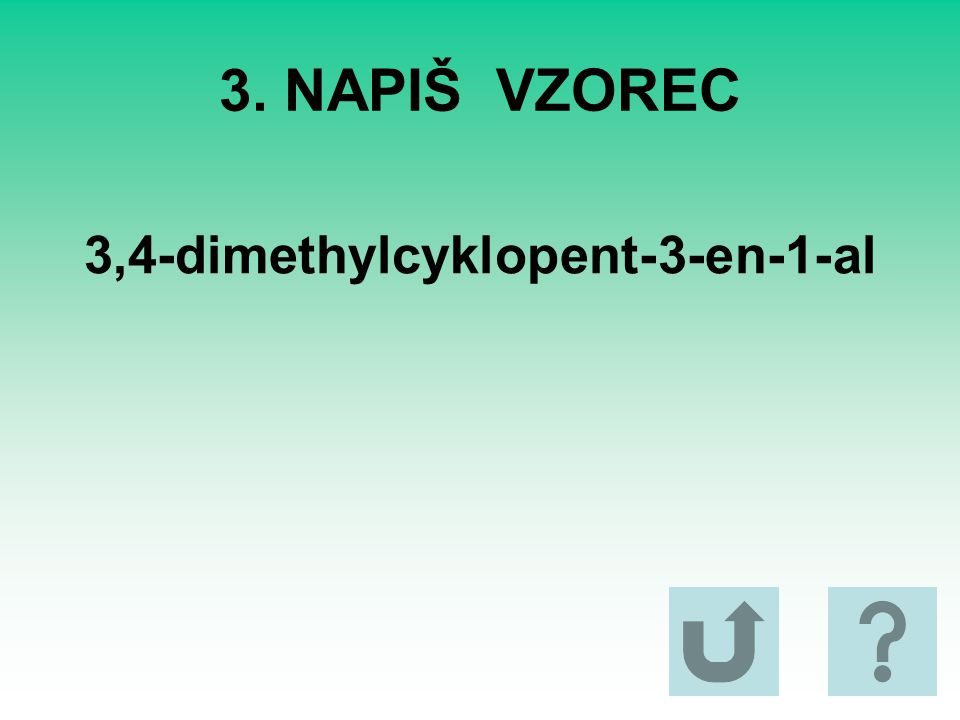 3,4-dimethylcyklopent-3-en-1-al