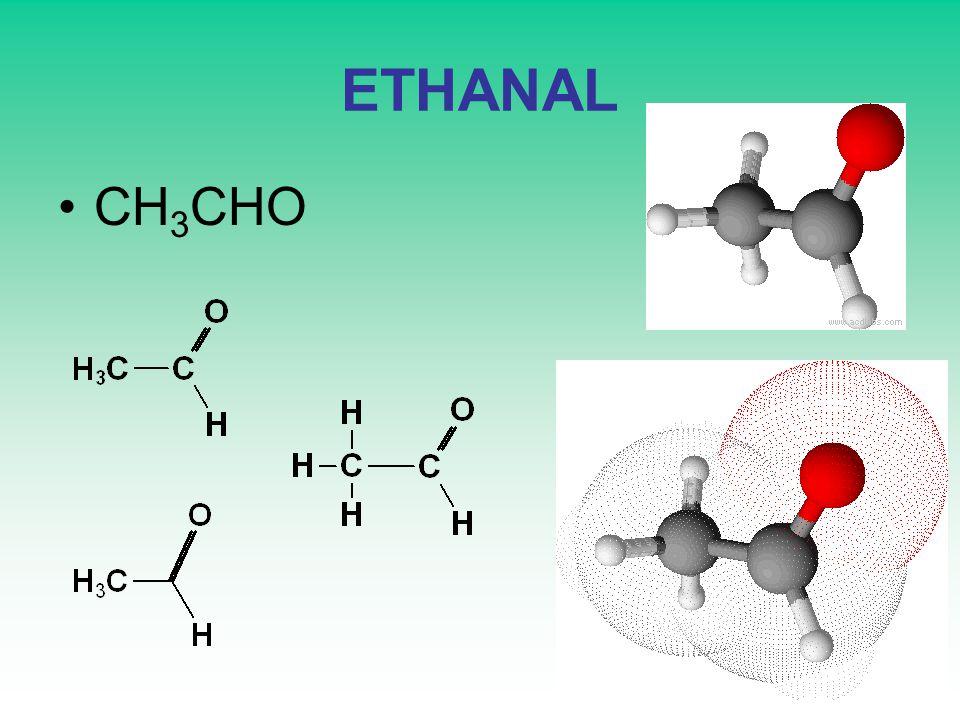 ETHANAL CH3CHO