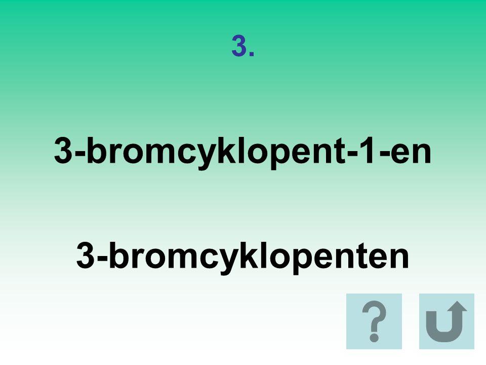 3-bromcyklopent-1-en 3-bromcyklopenten